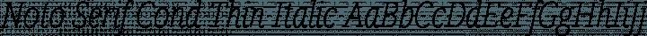 Noto Serif Cond Thin Italic free font