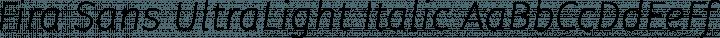 Fira Sans UltraLight Italic free font