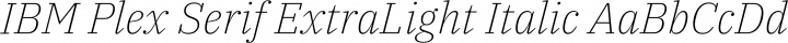IBM Plex Serif ExtraLight Italic free font