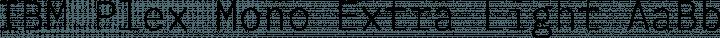 IBM Plex Mono Extra Light free font