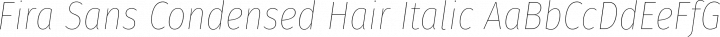 Fira Sans Condensed Hair Italic free font
